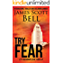 Try Fear (Ty Buchanan Legal Thriller #3)