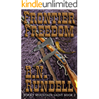 Frontier Freedom: Rocky Mountain Saint Book 2
