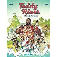 Aventures de Teddy Riner (Les) - tome 2 - Force des vagues (La)