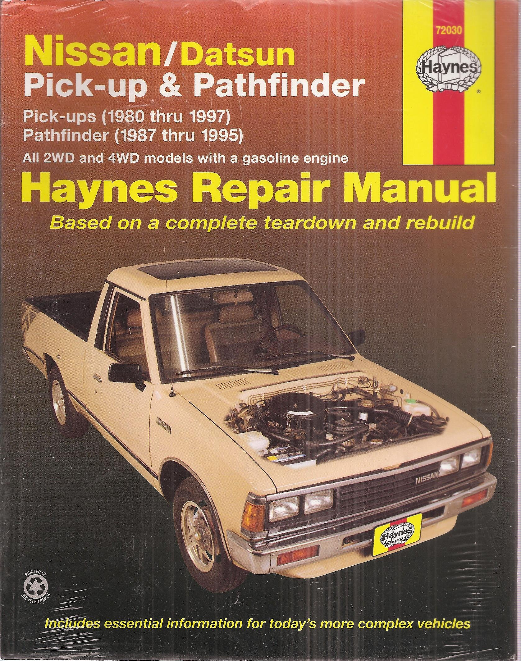 Haynes Repair Manual: Nissan /Datsun Pick-up and Pathfinder - Pick-ups 1980  Thru 1997/ Pathfinder 1987 Thru 1995 (All 2WD and 4WD Models with a  Gasoline ...