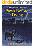 Paws Before Dying (Dog Lover's Mysteries Book 4)