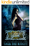 Death Speaks (#2): New Adult Dark Paranormal/Sci-fi Romance (The Death Series)