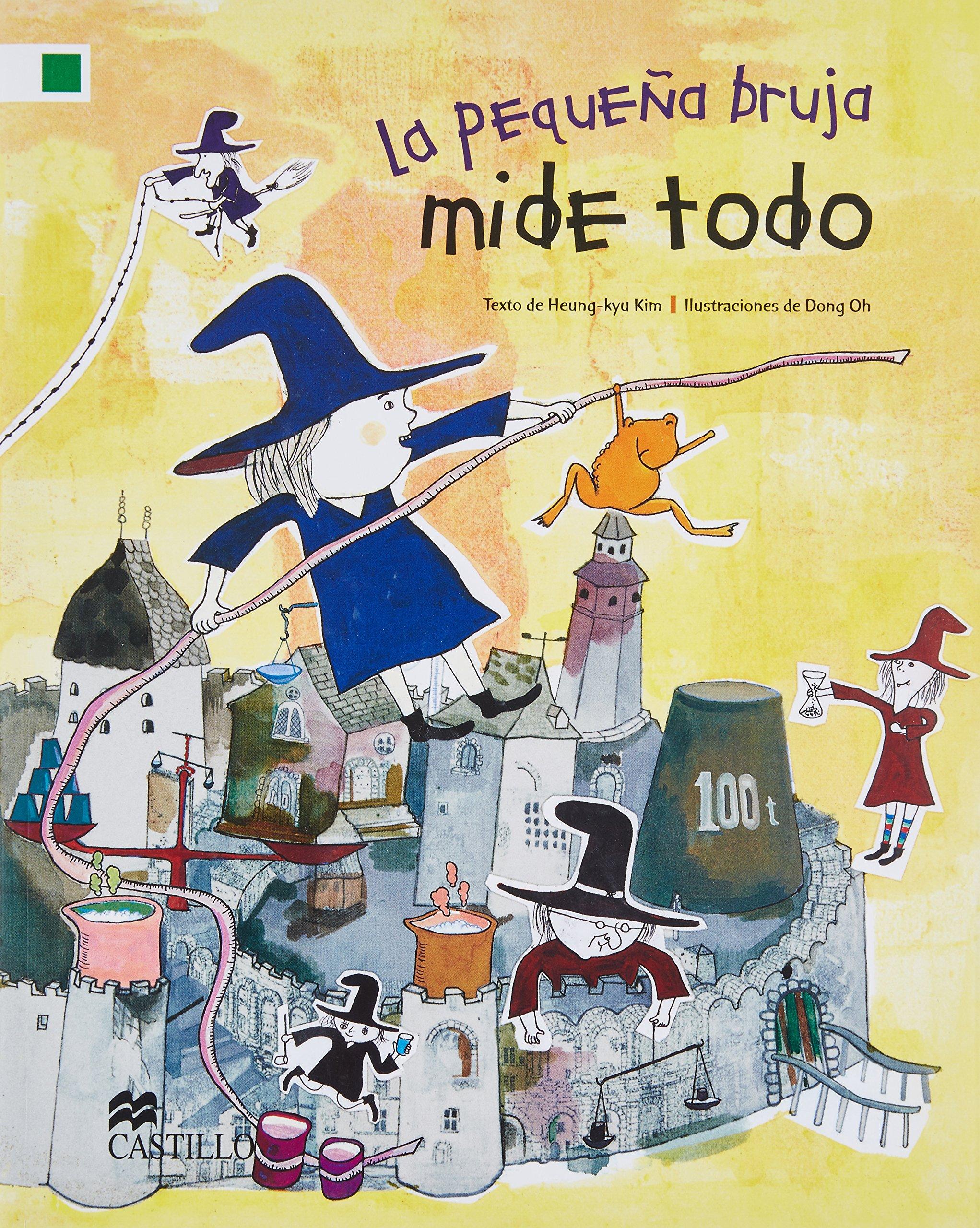 PEQUEÑA BRUJA MIDE TODO, LA / 2 ED. (Spanish) Paperback