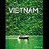 Vietnam. Suggestioni d'Oriente (Guide d'autore - goWare)
