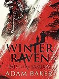 Winter Raven (Path of the Samurai Book 1) (English Edition)