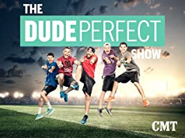 The Dude Perfect Show Season 1