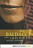 Das Labyrinth (Total Control): Roman (Allgemeine Reihe. Bastei Lübbe Taschenbücher)