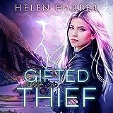 Gifted Thief: Highland Magic Series, Book 1