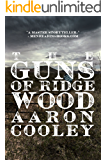 The Guns of Ridgewood: A Western of Modern America (The Sour Series Book 2)