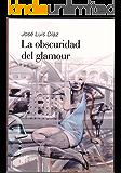 """""""La obscuridad del glamour"""""""