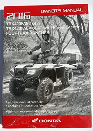 Genuine Honda ATV Owners Manual 2016 TRX420FA5 TRX420FA6 Rancher