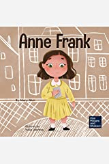 Anne Frank: A Kid's Book About Hope (Mini Movers and Shakers 6) Kindle Edition