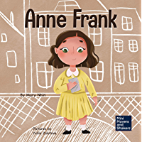 Anne Frank: A Kid's Book About Hope (Mini Movers and Shakers 6)