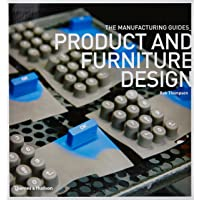 Product and Furniture Design: The Manufacturing Guides Series