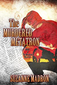 The Murdered Metatron: Metatron Mysteries Book 1