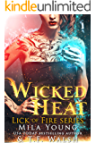 Wicked Heat: A Reverse Harem Paranormal Romance (Lick of Fire)
