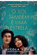 O sol também é uma estrela (Portuguese Edition) Kindle Edition