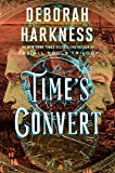 Time's Convert: A Novel (All Souls Trilogy)