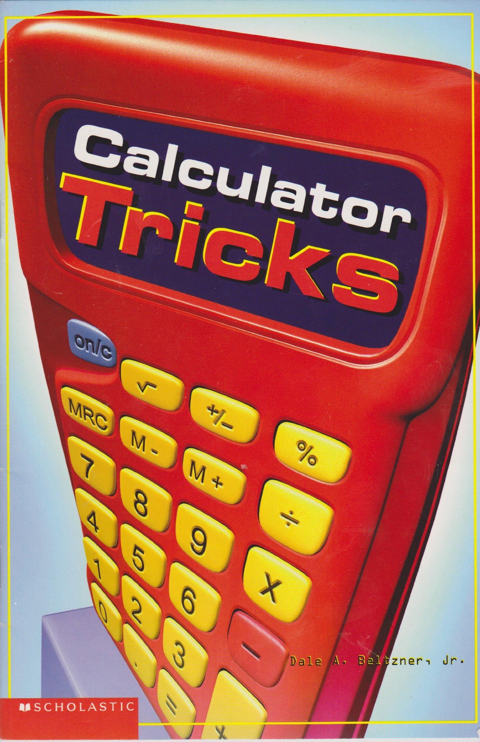 Calculator Tricks: Unknown: 9780439576802: Amazon com: Books