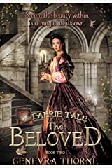 A Faerie Tale: The Beloved (A Faerie Tale Series Book 2) Kindle Edition