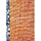 Wickaninnish Cookbook, The: Rustic Elegance on Nature's Edge