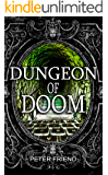 Dungeon of Doom (You Say Which Way)