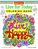 Live for Today Coloring Book (Coloring is Fun) (Design Originals) 32 Inspiring Quotes & Beginner-Friendly Creative Art Activities from Thaneeya McArdle; High-Quality, Extra-Thick Perforated Pages