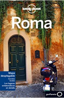 Lonely Planet Roma (Travel Guide) (Spanish Edition)