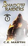 Shadow Raiders (Part 1 of 6)