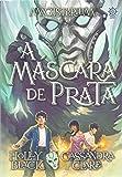 A Máscara de Prata. Magisterium - Volume 4