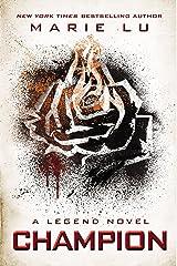 Champion (A Legend Novel, Book 3) Kindle Edition