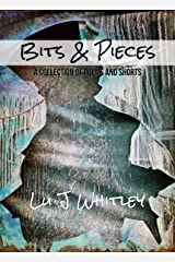 Bits & Pieces: A Collection of Poems & Shorts Kindle Edition