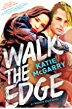 Walk The Edge (Thunder Road Book 2)