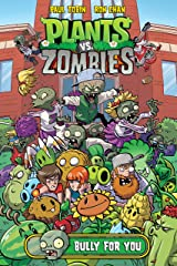 Plants vs. Zombies Volume 3: Bully For You Kindle Edition
