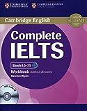 Complete IELTS. Bands 6.5-7.5. Level C1. Workbook. Without answers. Per le Scuole superiori. Con CD Audio. Con espansione online