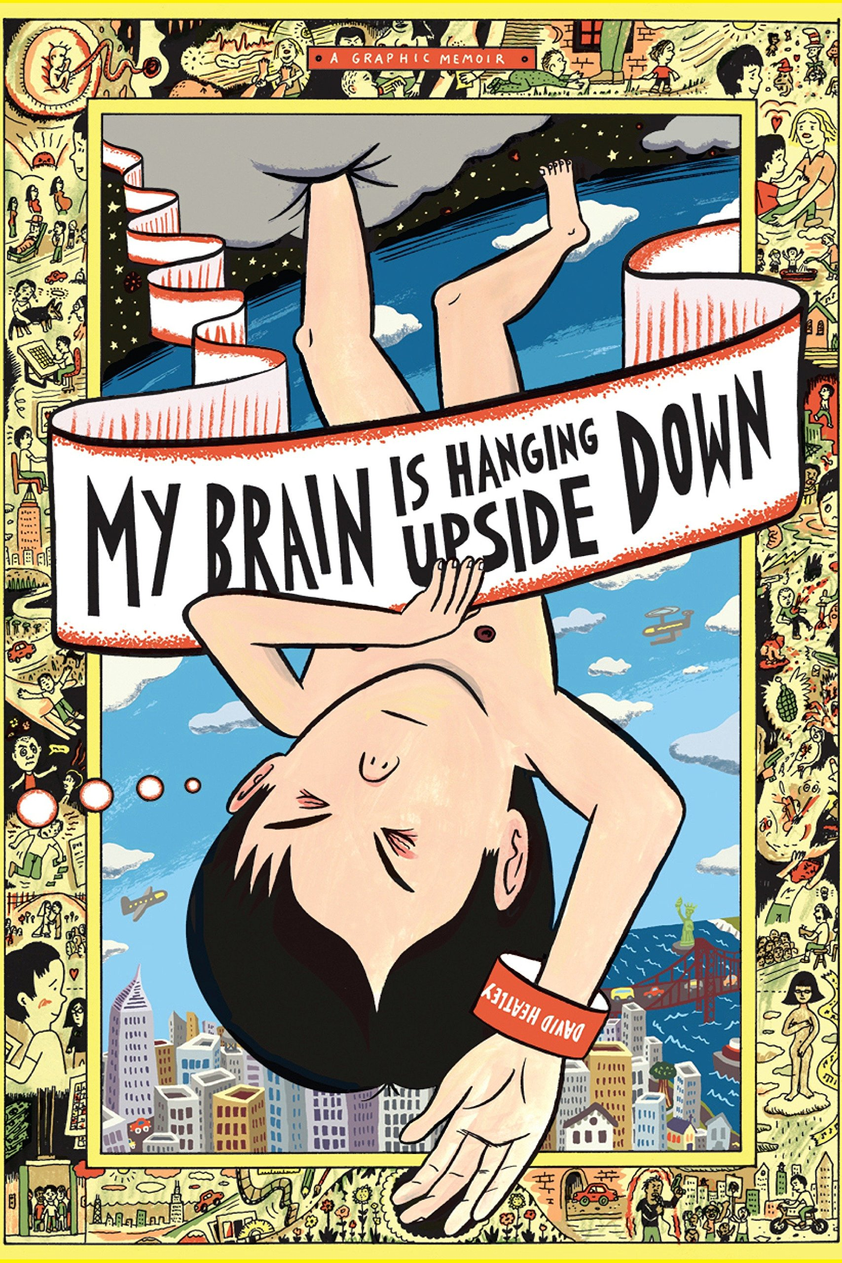 Read Online My Brain is Hanging Upside Down (Pantheon Graphic Library) PDF