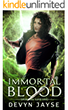 Immortal Blood: An Urban Fantasy Novel (Supernatural Slayer Book 2)