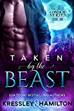 Taken by the Beast (Conduit Series Book 1)