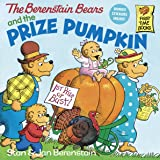 Berenstain Bears & The Prize Pump (First Time Books)