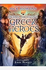 Percy Jackson's Greek Heroes (A Percy Jackson and the Olympians Guide) Kindle Edition