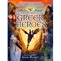 Percy Jackson's Greek Heroes (A Percy Jackson and the Olympians Guide)