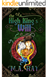 The High King's Will (Steel for the Prince Book 1)