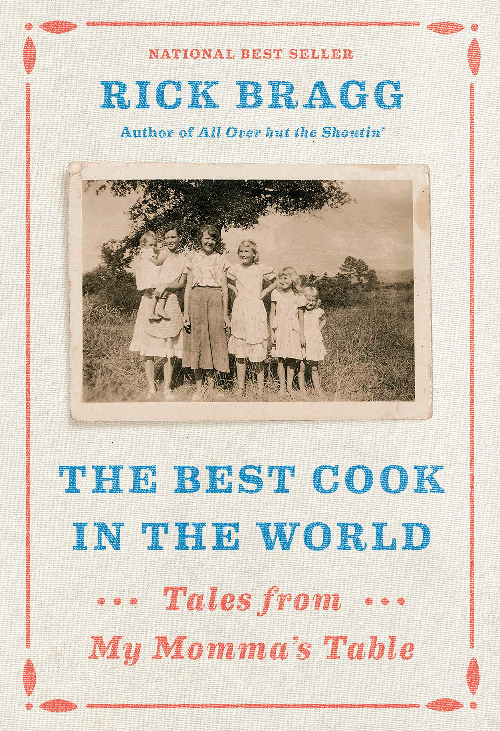 The Best Cook in the World: Tales from My Momma's Table by Knopf (Image #1)