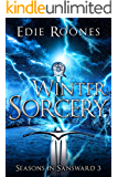 Winter Sorcery (Seasons in Sansward Book 3)