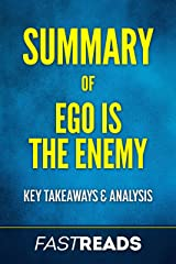 Summary of Ego Is the Enemy: Includes Key Takeaways & Analysis Kindle Edition