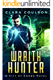Wraith Hunter (City of Crows Book 3)