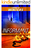 Informant (Jessie Black Legal Thrillers Book 2)