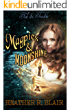 Magpies & Moonshine (Toil and Trouble Book 6)