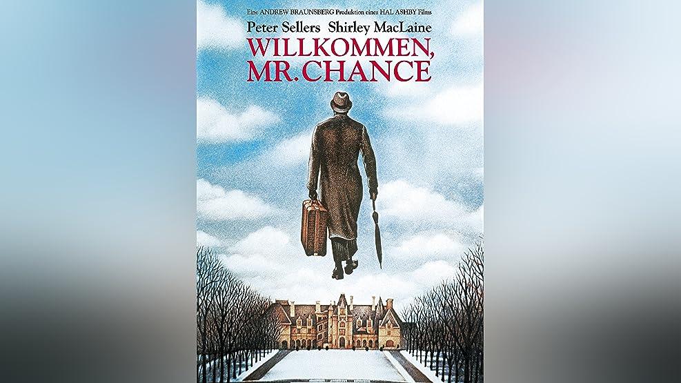 Willkommen, Mr.Chance