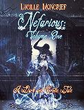 Nefarious : Volume One